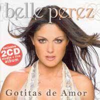 Cover Belle Perez - Gotitas de amor [+ Live CD]